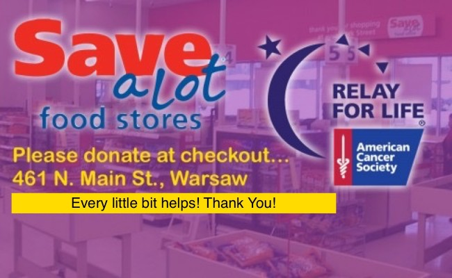 Give A Buck For Relay at Warsaw Save-A-Lot