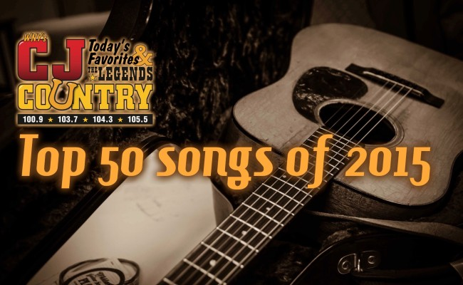 CJ Country's Top 50 Songs Of 2015
